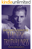 Teaching Truthfulness: Forever in Middlebury Book 3