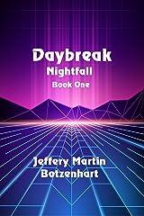 Daybreak (Nightfall Book 1) Kindle Edition
