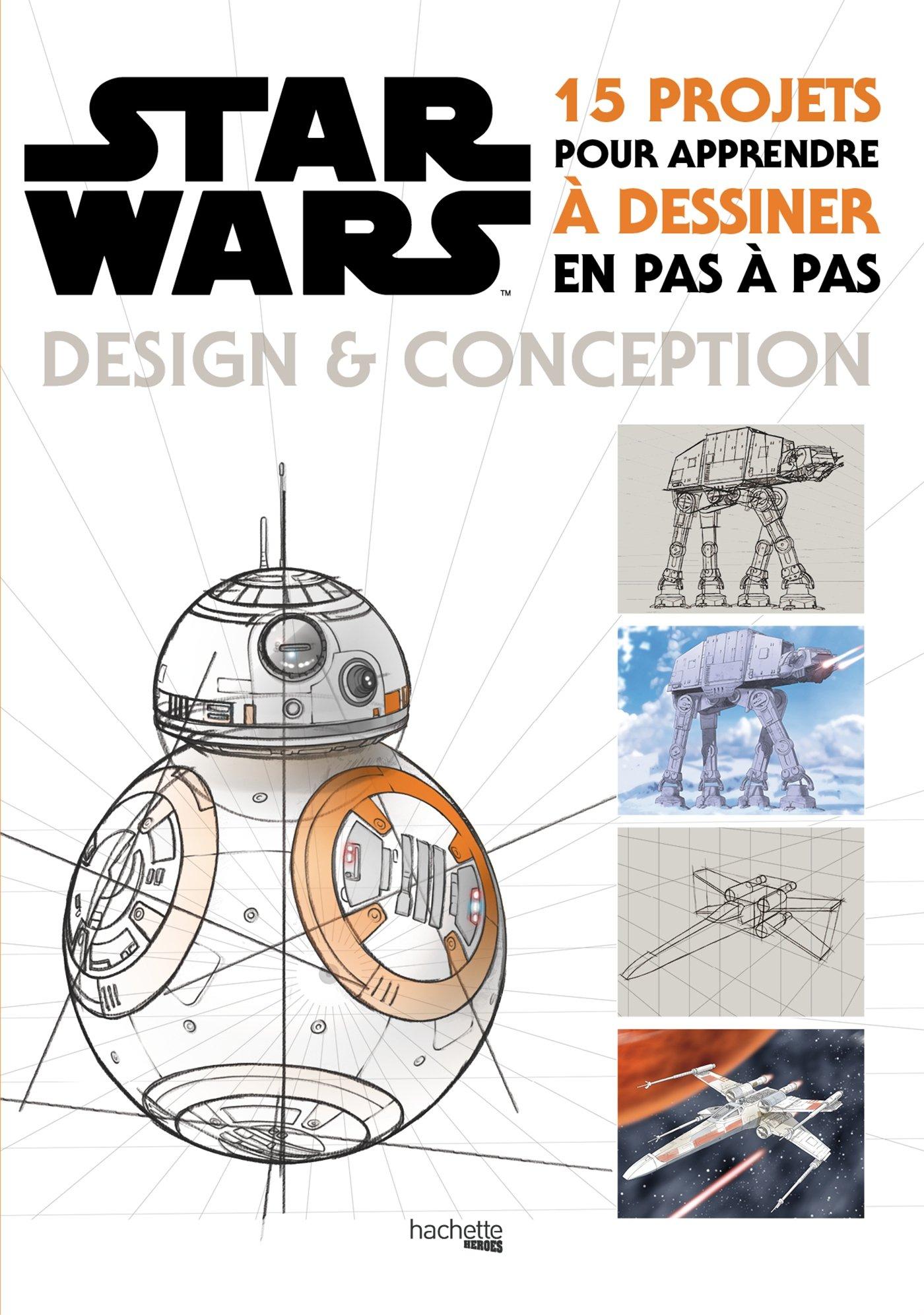 Amazonfr Star Wars Design Et Conception 15 Projets