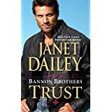 Bannon Brothers: Trust (Bannon Brothers series Book 1)