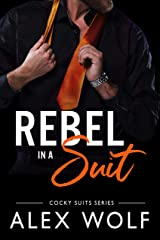 Rebel in a Suit: (Cocky Suits Book 4) Kindle Edition