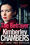 The Betrayer: If you can't trust your family. . .