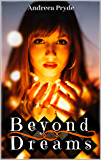 Beyond Dreams (Dreamers Book 1) (English Edition)