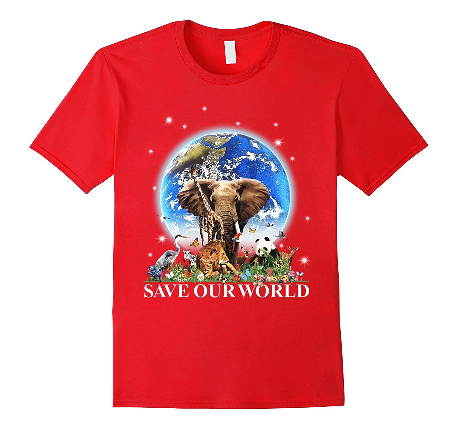Save Our World Support National Earth Day T Shirt-CD