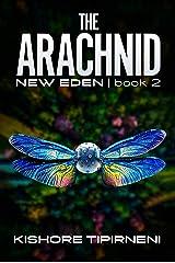 The Arachnid: New Eden - book 2 Kindle Edition