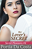 Her Lover's Secret (Secret Pleasures Book 4)