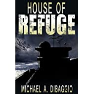 House of Refuge: A Seasteading Adventure Story