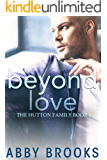 Beyond Love (The Hutton Family Book 2)