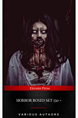 Horror Boxed Set:550+ Horror Classics, Supernatural Mysteries & Macabre Stories Kindle Edition