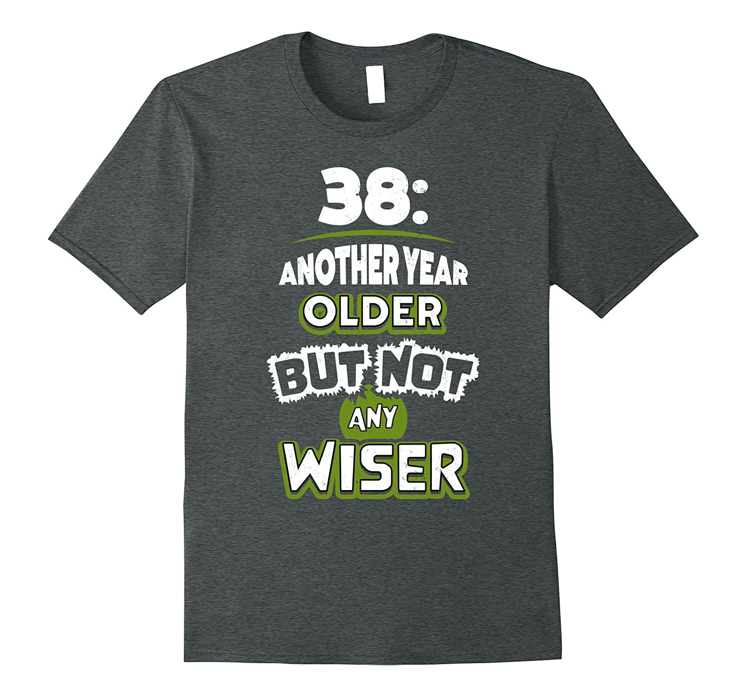 38th Birthday Gift Idea for Men – 38 Year Old T-Shirt
