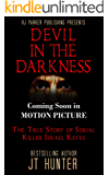 Devil in The Darkness: True Story of Serial Killer ISRAEL KEYES (Movie Tie-In) (English Edition)