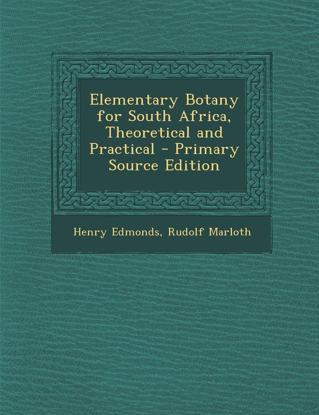 Download Elementary Botany for South Africa, Theoretical and Practical pdf epub