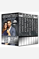 Unforgettable Danger:  Love and Trouble (The Unforgettables Book 6) Kindle Edition