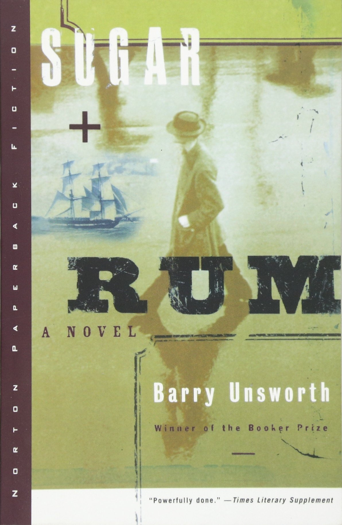 Sugar And Rum: A Novel (norton Paperback Fiction): Barry Unsworth:  9780393318906: Amazon: Books