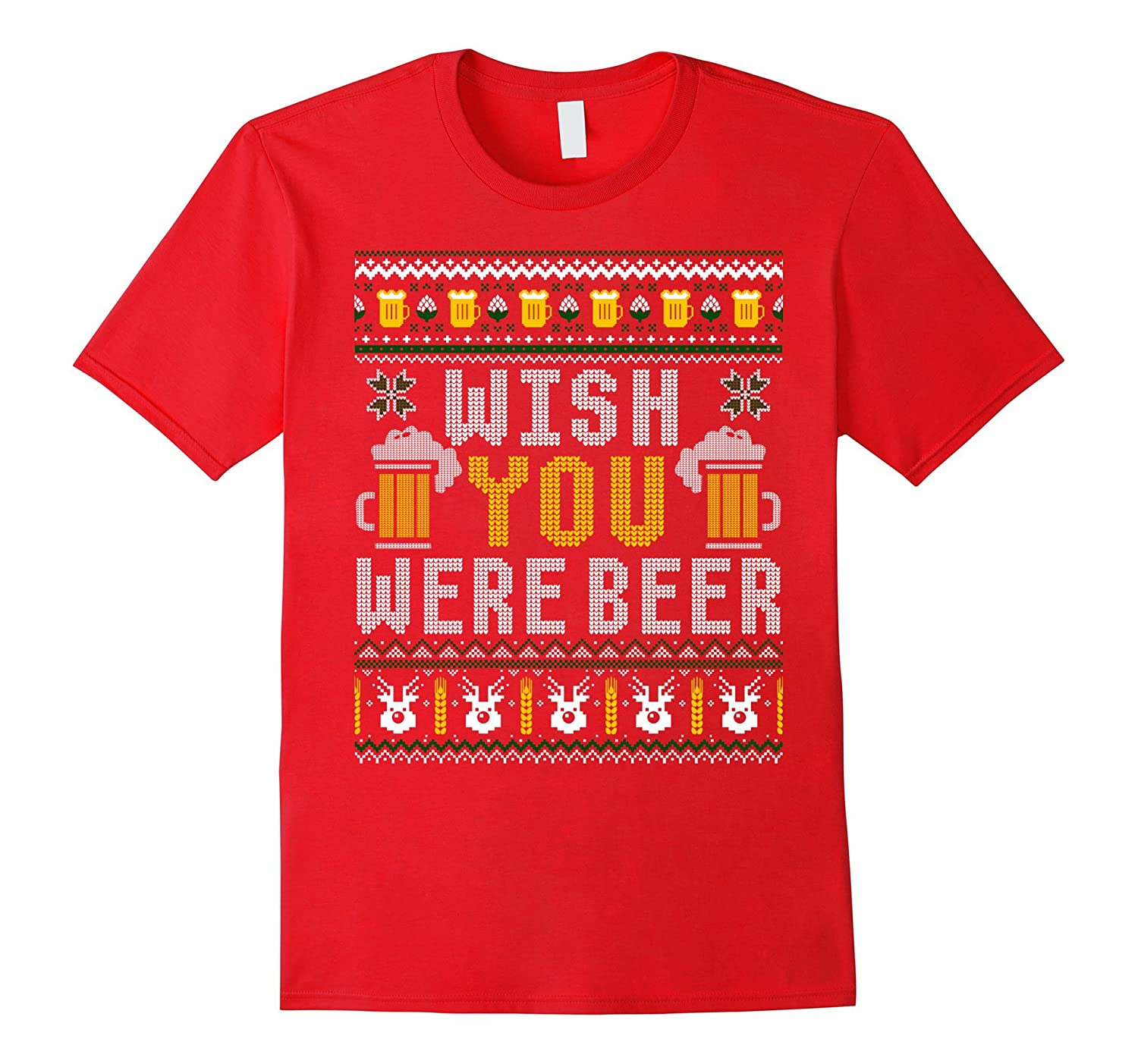 Wish You Were Beer Funny Drinking Ugly Xmas Sweater T-shirt-TD