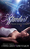 Stardust: A Futuristic Romance Collection (Indie Style Press Anthologies Book 4)