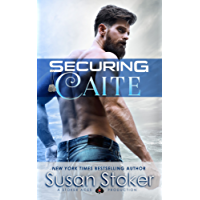 Securing Caite (SEAL of Protection: Legacy Book 1) (English Edition)
