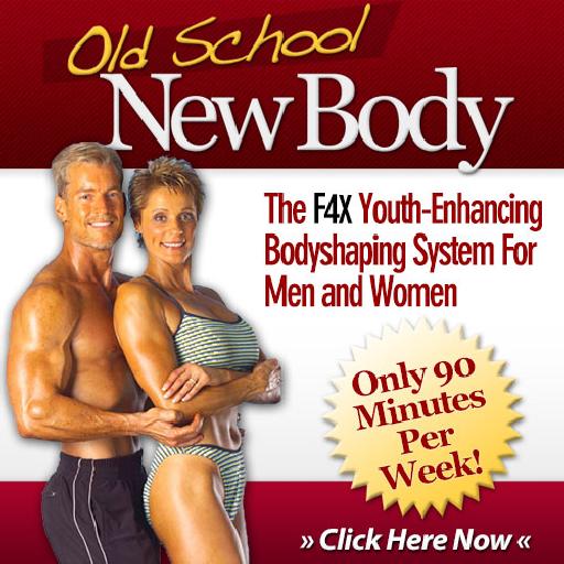 Old School New Body (Old School New Body F4x)