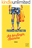 Ich bin Single, Kalimera (Herbert 1) (German Edition)