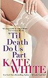 'Til Death Do Us Part (Bailey Weggins Mysteries Book 3)