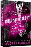 International Guy: Paris, Nova York, Copenhague (Vol. 1 International Guy)