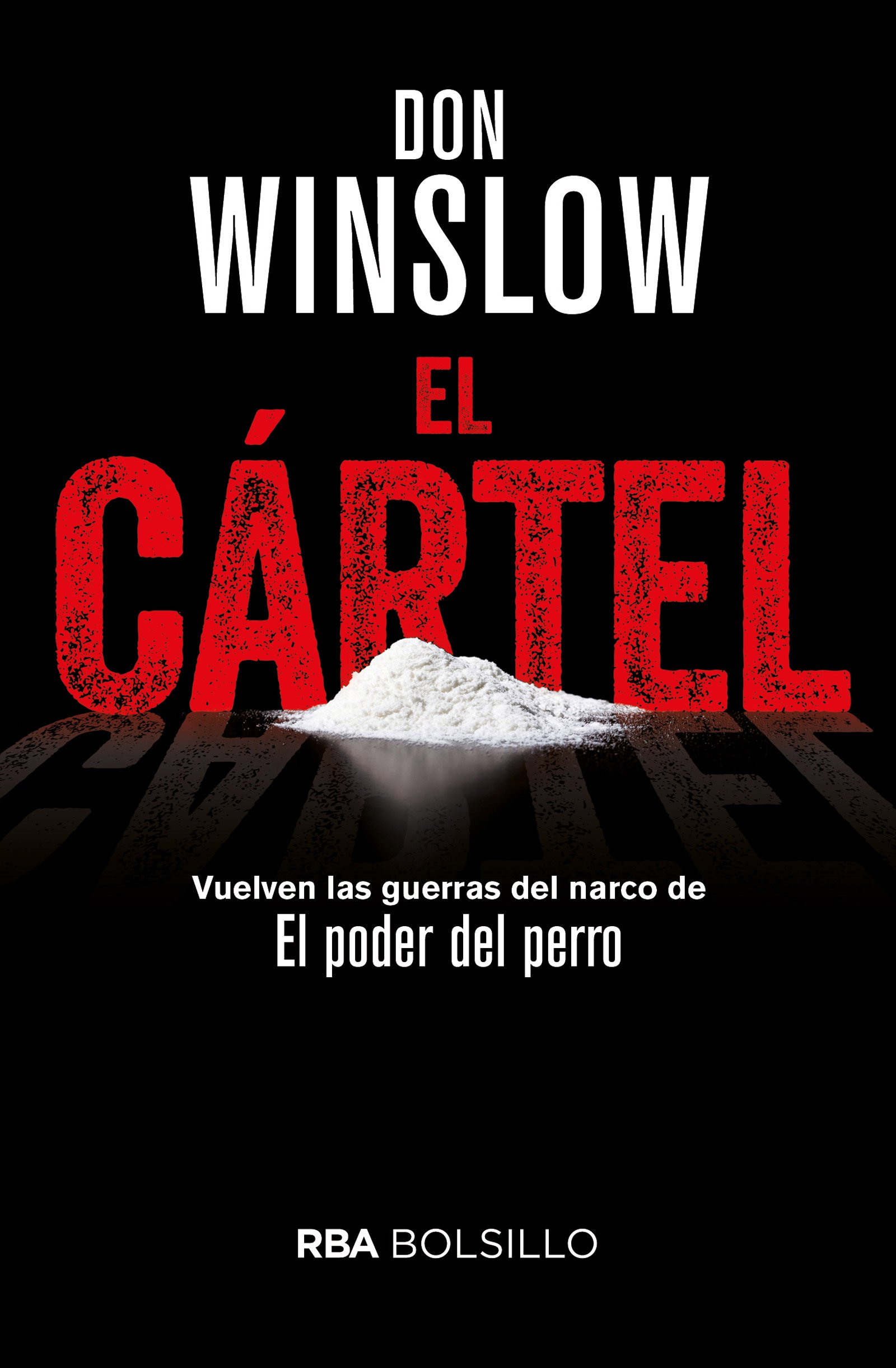 El cartel: DON WINSLOW : 9788491870494: Amazon.com: Books