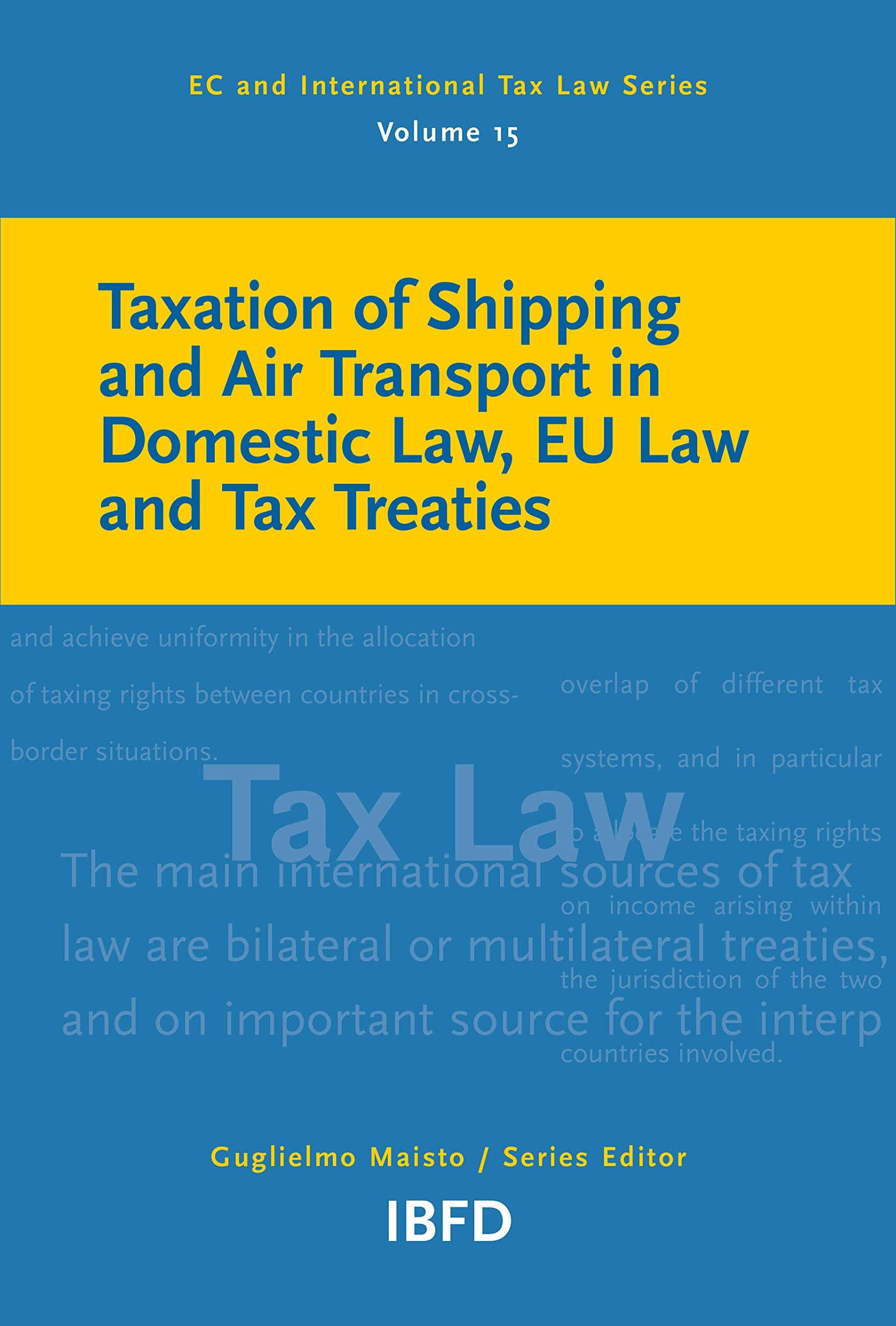 Taxation of Shipping and Air Transport in Domestic Law, EU Law and Tax Treaties PDF