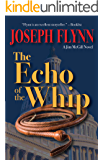 The Echo of the Whip (A Jim McGill Novel Book 8)