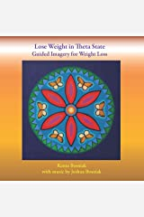 Lose Weight in Theta State: Guided Imagery for Weight Loss Audible Audiobook