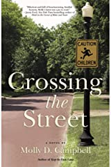 Crossing the Street: A Novel Kindle Edition