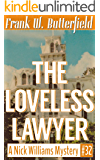 The Loveless Lawyer (A Nick Williams Mystery Book 32)