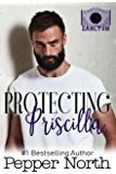 Protecting Priscilla – A SANCTUM Novel