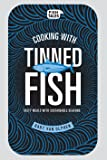 Cooking with Tinned Fish