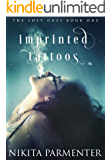 Imprinted Tattoos (The Lost One's Book 1)