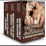 Prisonnière du milliardaire, 3 passions inattendues