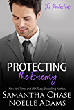 Protecting the Enemy (The Protectors Book 2)
