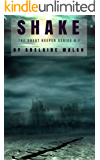 Shake: Dystopian Urban Fantasy Conspiracy Theory Romance Novelette (The Great Keeper series Book 1)