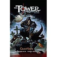 TOWER CHRONICLES PREM HC GEISTHAWK