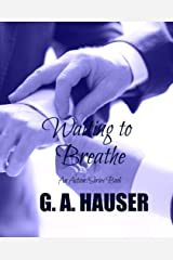 Waiting to Breathe: An Action! Series Book