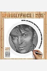 Spiroglyphics: Music Icons Paperback