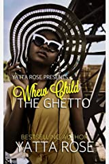 Whew Child The Ghetto Kindle Edition