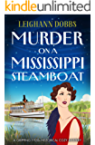 Murder on a Mississippi Steamboat: A gripping 1920s historical cozy mystery