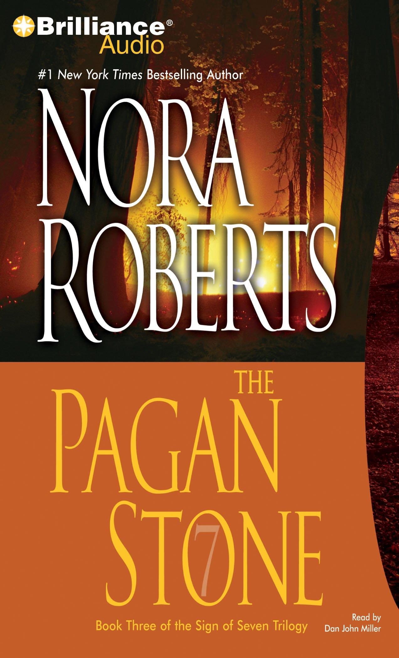 The Pagan Stone (Sign of Seven Trilogy): Amazon.co.uk: Nora Roberts, Dan  John Miller: 9781423337911: Books