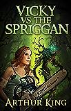 Vicky vs. Spriggan: Buffy meets Supernatural