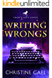Writing Wrongs: A Paranormal Women's Fiction Novel (Crow's Feet Coven Book 1)