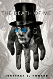 The Death of Me: A Tor.Com Original (Johannes Cabal series Book 7)