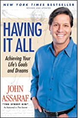 Having It All: Achieving Your Life's Goals and Dreams Paperback