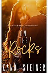 On the Rocks: A Small Town Romance (Becker Brothers Book 1) Kindle Edition