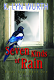 Seven Kinds of Rain: River Saga Book One