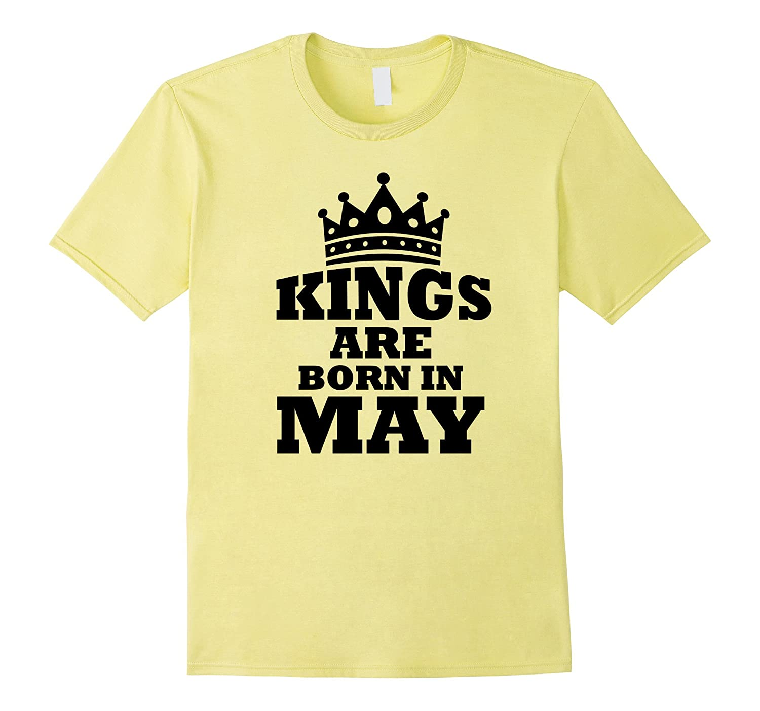 Perfect Kings Are Born In May Birthday Shirt-TD